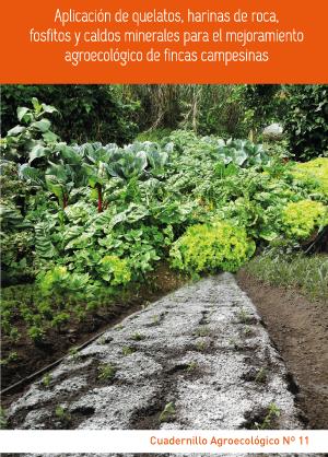 Aplicación de quelatos para el mejoramiento agroecológico de fincas campesina